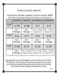 Extended hours for Finals Spring 2013